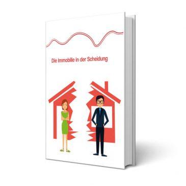 Ratgeber: Die Immobilie in der Scheidung